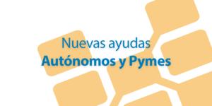 nuevas-ayudas-autonomos-pymes